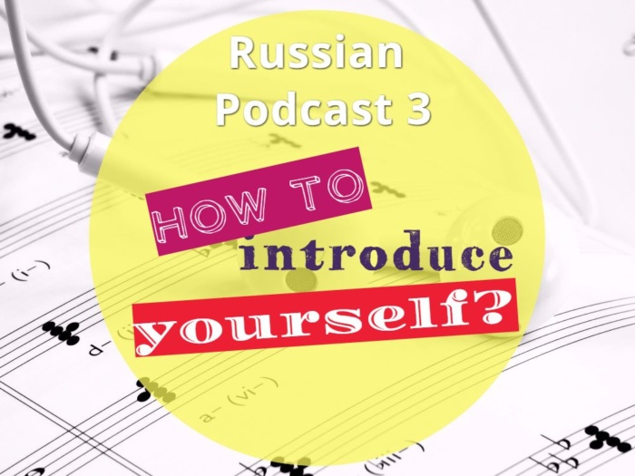 How to introduce yourself in Russian